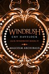Windrush: Cry Havelock (Jack Windrush, #4)