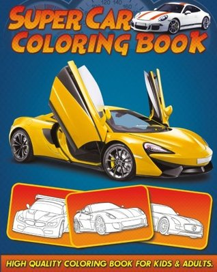 Supercar Coloring Book: 30 High Quality Supercar Design for Kids and Adults
