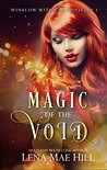 Magic of the Void (Winslow Witch Chronicles #1)