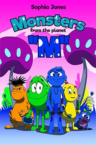 """Book For Kids: Monsters from the Planet """"M"""": Children's book about Friends-Monsters from the Mysterious Planet, Picture Books, Preschool Books, Ages 3-8, Baby Books, Kids Books, Bedtime Story"""
