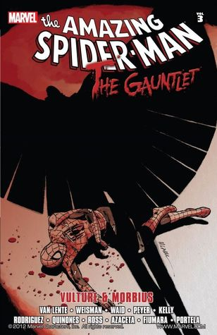 Spider-Man: The Gauntlet Book 3 - Vulture & Morbius
