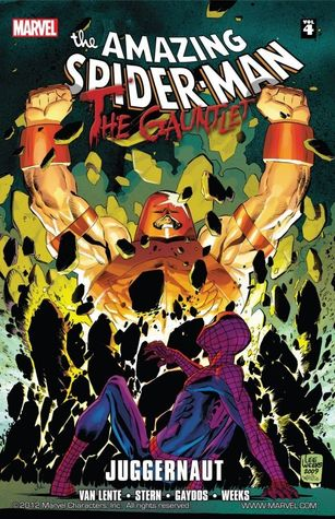 Ebook Spider-Man: The Gauntlet Book 4 - Juggernaut by Roger Stern TXT!