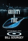 GRAVITY & FIRE (Glide Trilogy #1)