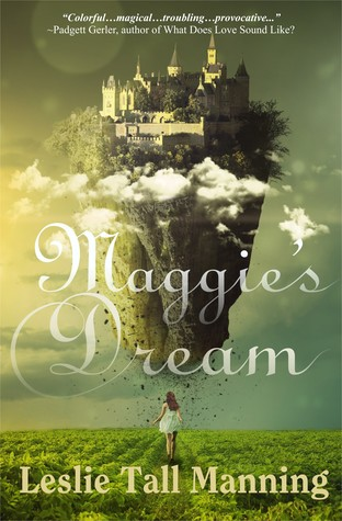 Maggie's Dream by Leslie Tall Manning