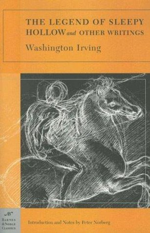The Legend of Sleepy Hollow and Other Wr - Washington Irving