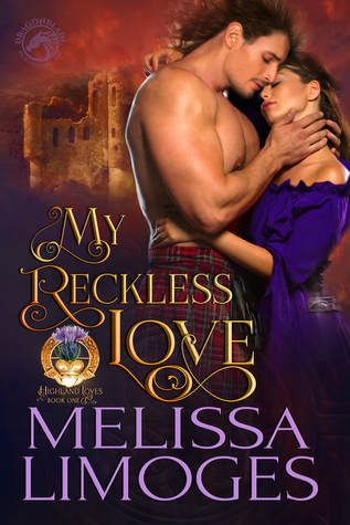 My Reckless Love (Highland Loves, #1)