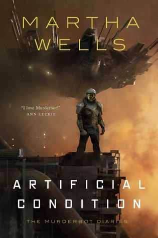 Artificial Condition (The Murderbot Diaries #2)