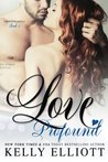 Love Profound (Cowboys and Angels) by Kelly Elliott