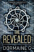 The Revealed by Dormaine G.