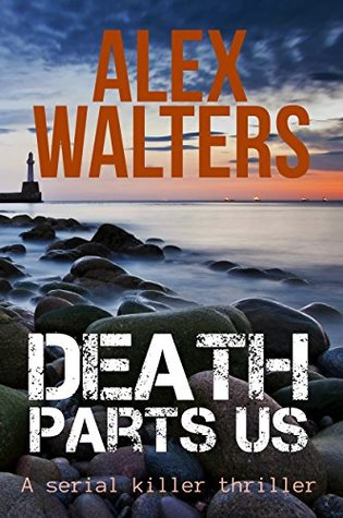 Death Parts Us (DI Alec McKay, #2)