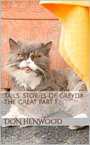 Tails: Stories of Greyda the Great Part 1