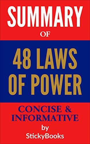 "Summary of ""48 Laws of Power"" by Robert Greene and Joost Elffers - Concise & Informative Summary - StickyBooks"