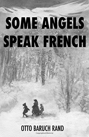 Some Angels Speak French