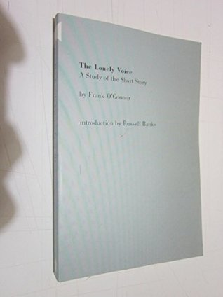 The Lonely Voice: A Study of the Short Story (Harper colophon books)