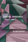 Digital Sangaku, Part II by Jean Constant
