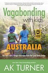 Vagabonding with Kids: Australia: You can't ride a dingo-true tales from the land Down Under