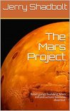 The Mars Project: Road gangs building Mars infrastructure become diverted.