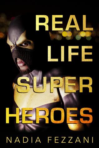Google livres téléchargés sur epub Real Life Super Heroes DJVU by Nadia Fezzani