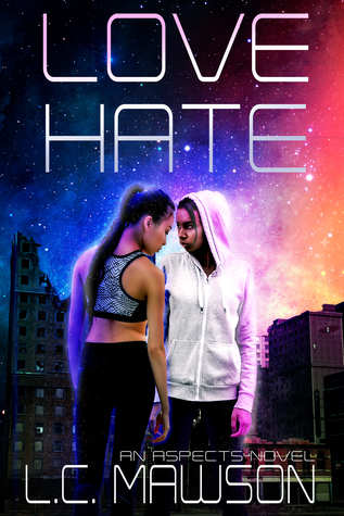 Love/Hate (Aspects, #1)