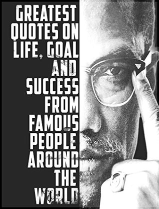 Quotes 101 Greatest Quotes On Life Goal And Success From Famous