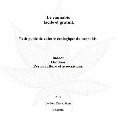 Le cannabis facile et gratuit