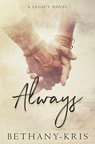 Always: A Legacy Novel (Cross + Catherine #1)