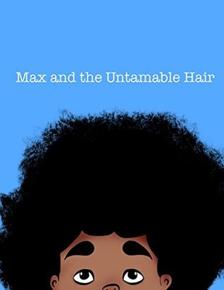 Max and the Untamable Hair
