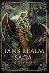 Ian's Realm Saga (Ian's Realm Saga, #1-3)