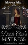 Dark One's Mistress (Dark One's Trilogy, #1)
