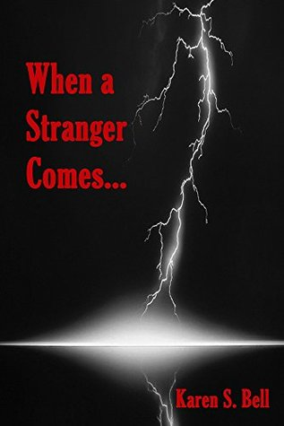 When a Stranger Comes...: A gripping psychological thriller