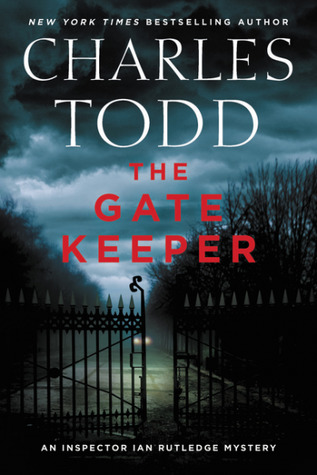 The Gate Keeper (Inspector Ian Rutledge #20)