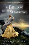 A Brush with Shadows (Lady Darby Mystery