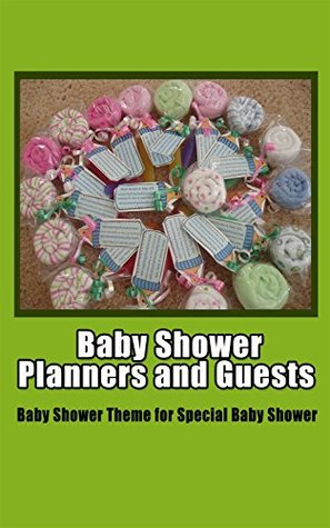Baby Shower Planners and Guests : Baby Shower Theme for Special Baby Shower