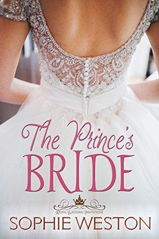 The Prince's Bride (Royal Wedding Invitations, #1)