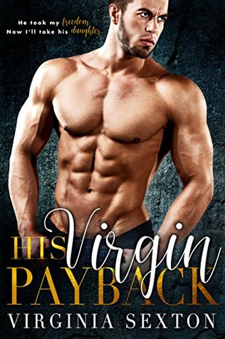 His Virgin Payback by Virginia Sexton