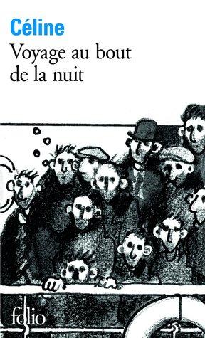Voyage au bout de la nuit by Louis-Ferdinand Céline