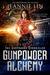 Gunpowder Alchemy (The Gunpowder Chronicles #1)