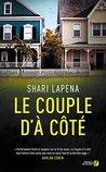 Le couple d'à côté by Shari Lapena