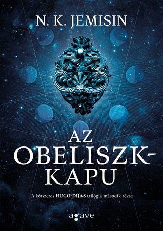 Az obeliszkkapu (A megtört Föld, #2)