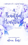 A Beautiful Heartbreak (a NYC series, #1)