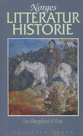 Fra Wergeland til Vinje (Norges litteraturhistorie #2)