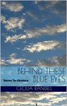 Behind These Blue Eyes: Between The Adventures (The Adventures of Blue Faust, #2)