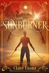 Sunburner (Moonburner Cycle, #2)