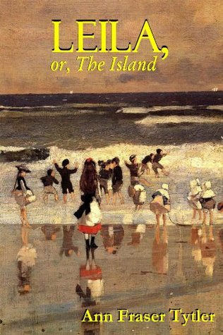 LEILA, or, The Island