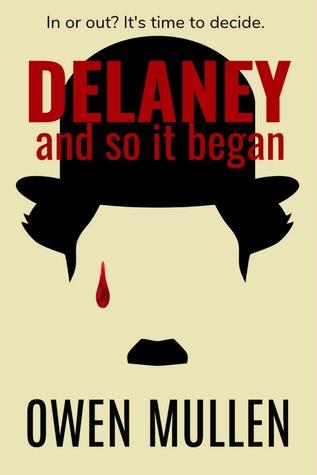 And So It Began (Delaney #1)