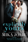 Explicitly Yours - A Platonically Complicated Novella