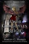 When Gargoyles Reign