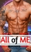 All of Me ~ A Sweet  Steamy Romance
