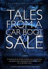 Tales From a Car Boot Sale: A selection of short stories full of mystery