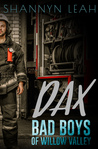 Dax (Bad Boys of Willow Valley #1)
